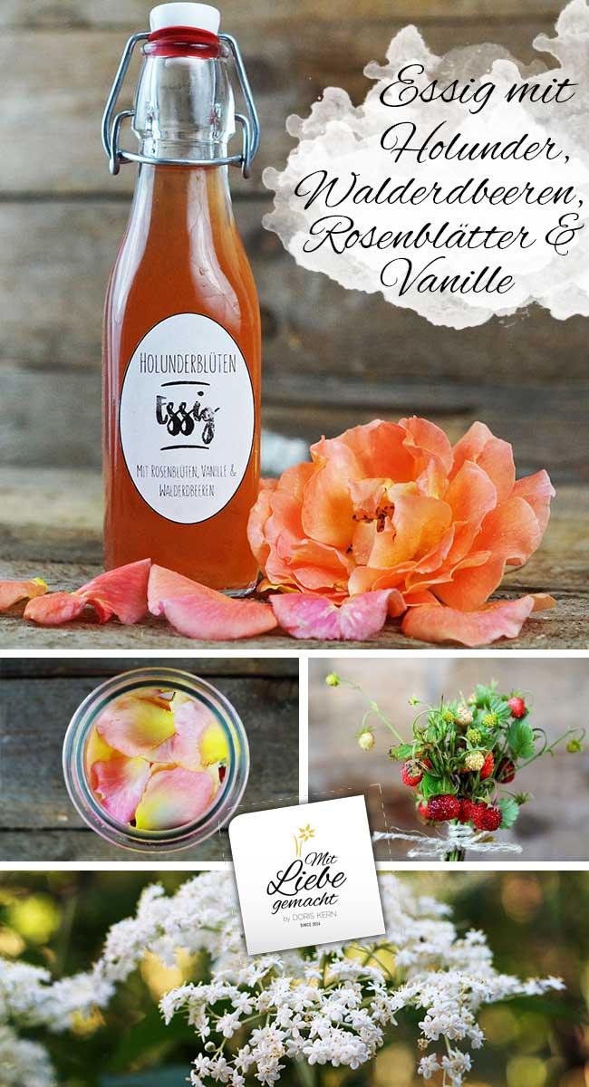 holunderbl tenessig mit rosenbl ten vanille walderdbeeren mit liebe gemacht mit liebe. Black Bedroom Furniture Sets. Home Design Ideas