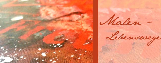 Lebenswege – Bilder in Acryl