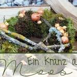 Ein Kranz aus Moos für den Frühling