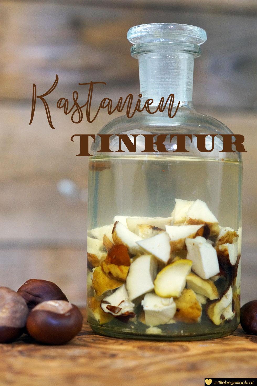 Kastanientinktur angesetzt - Naturkosmetik Rezept