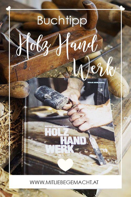 Holz Hand Werk - Wunderwerke aus Holz