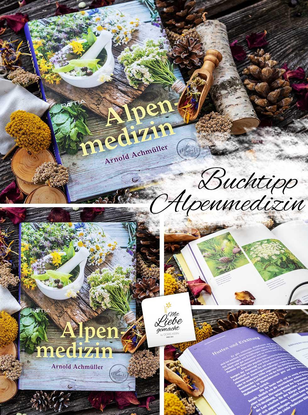 Alpenmedizin - das neue Buch von Arnold Achmüller