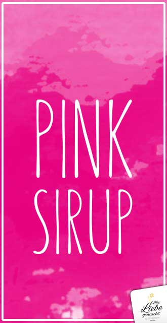 Pink Sirup