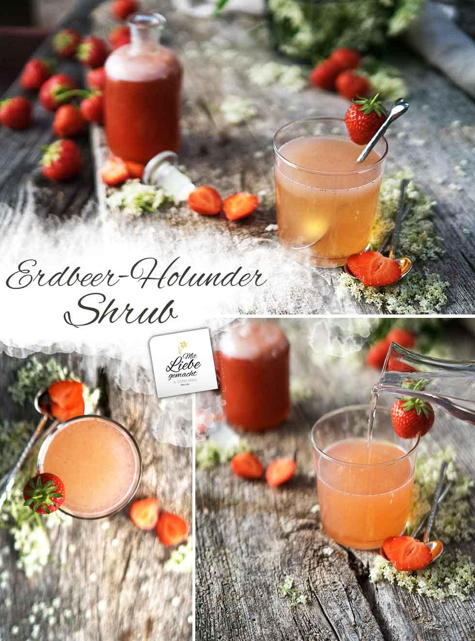 Erdbeer-Holunder Shrub – köstliche Erfrischung