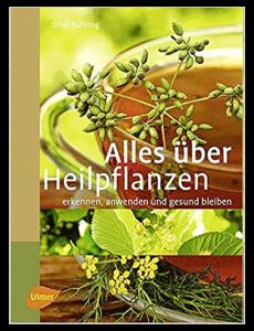 Alles über Heilpflanzen
