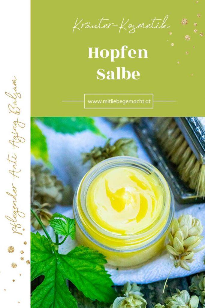 Hopfen Salbe - herrlicher Balsam mit der Kraft der Natur