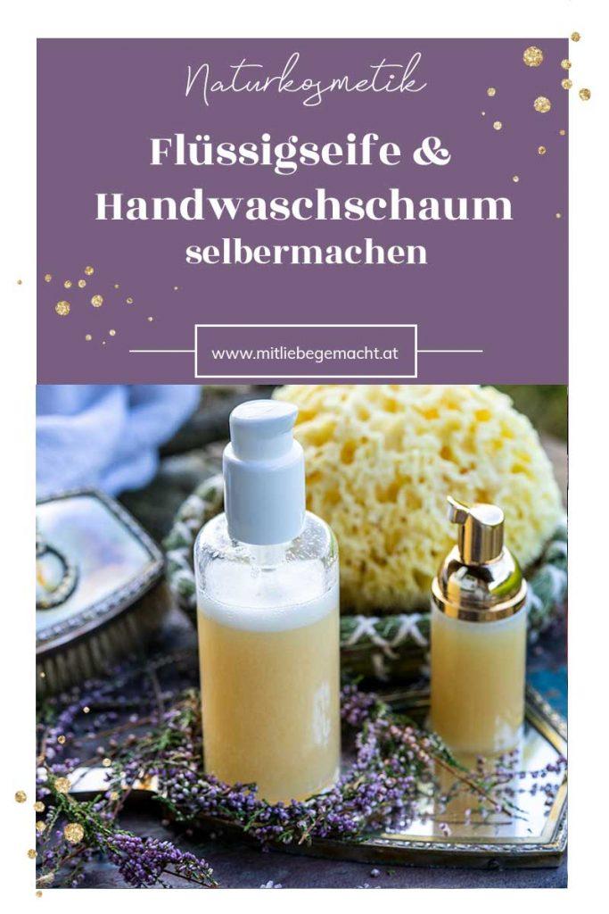 Flüssigseife und Handwaschschaum selber machen