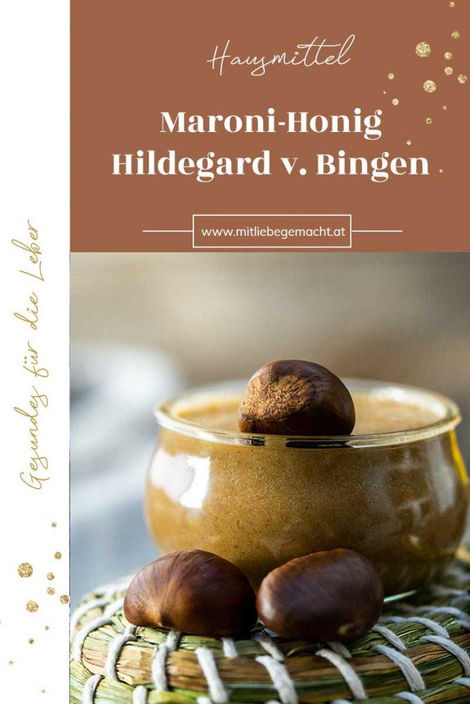 Maroni Honig nach Hildegard von Bingen