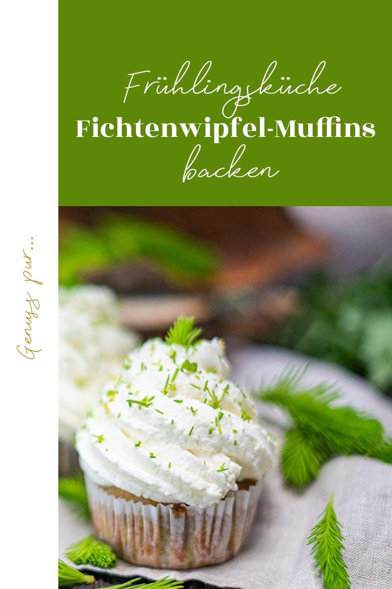 Fichtenwipfel Muffins backen